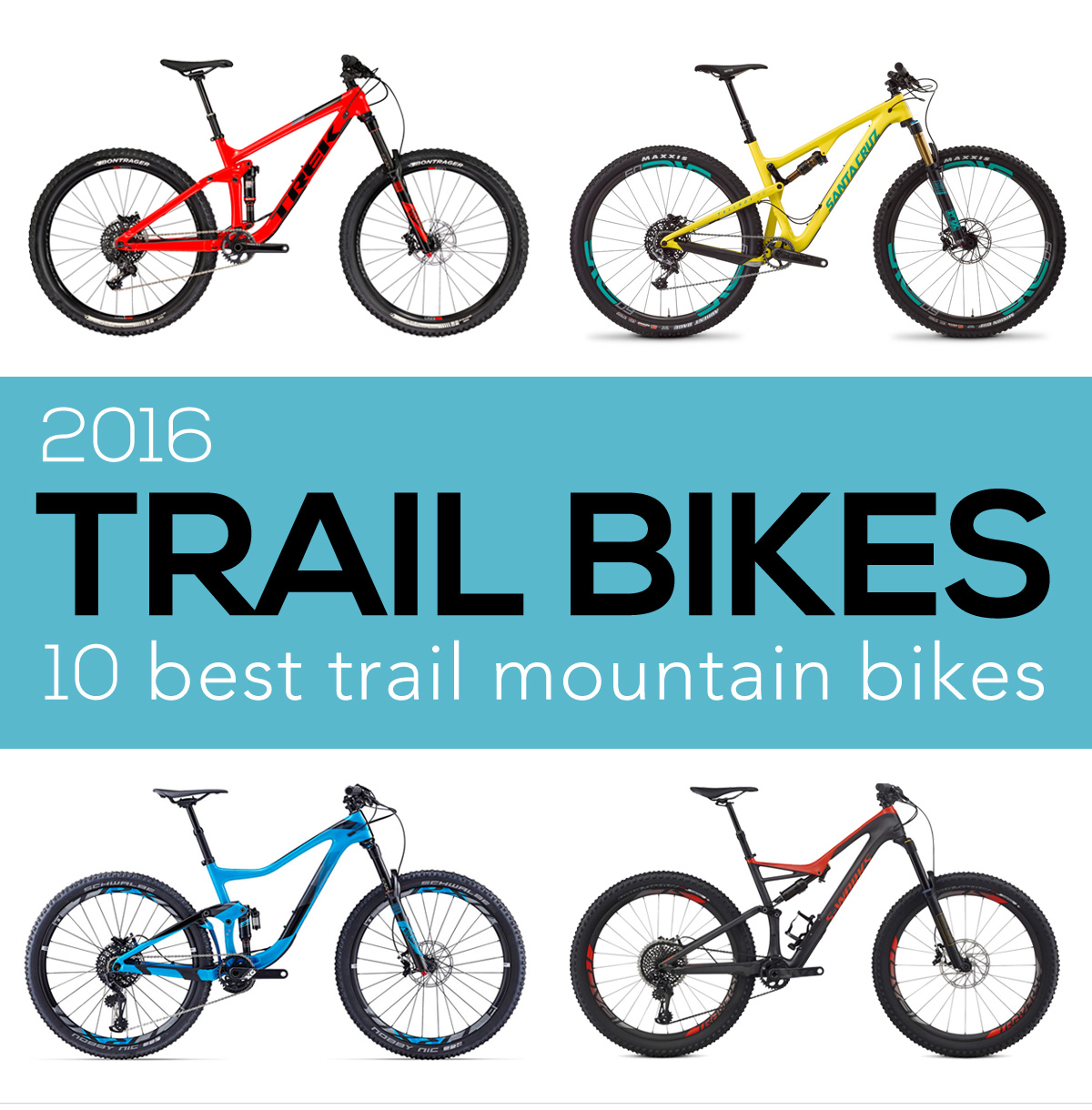 Trail Mountain Bikes >> The 10 Best Trail Bikes Of 2016 Singletracks Mountain Bike News