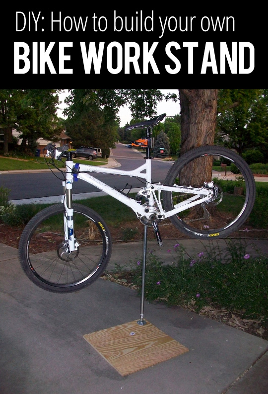 Diy How To Build Your Own Bike Work Stand Singletracks