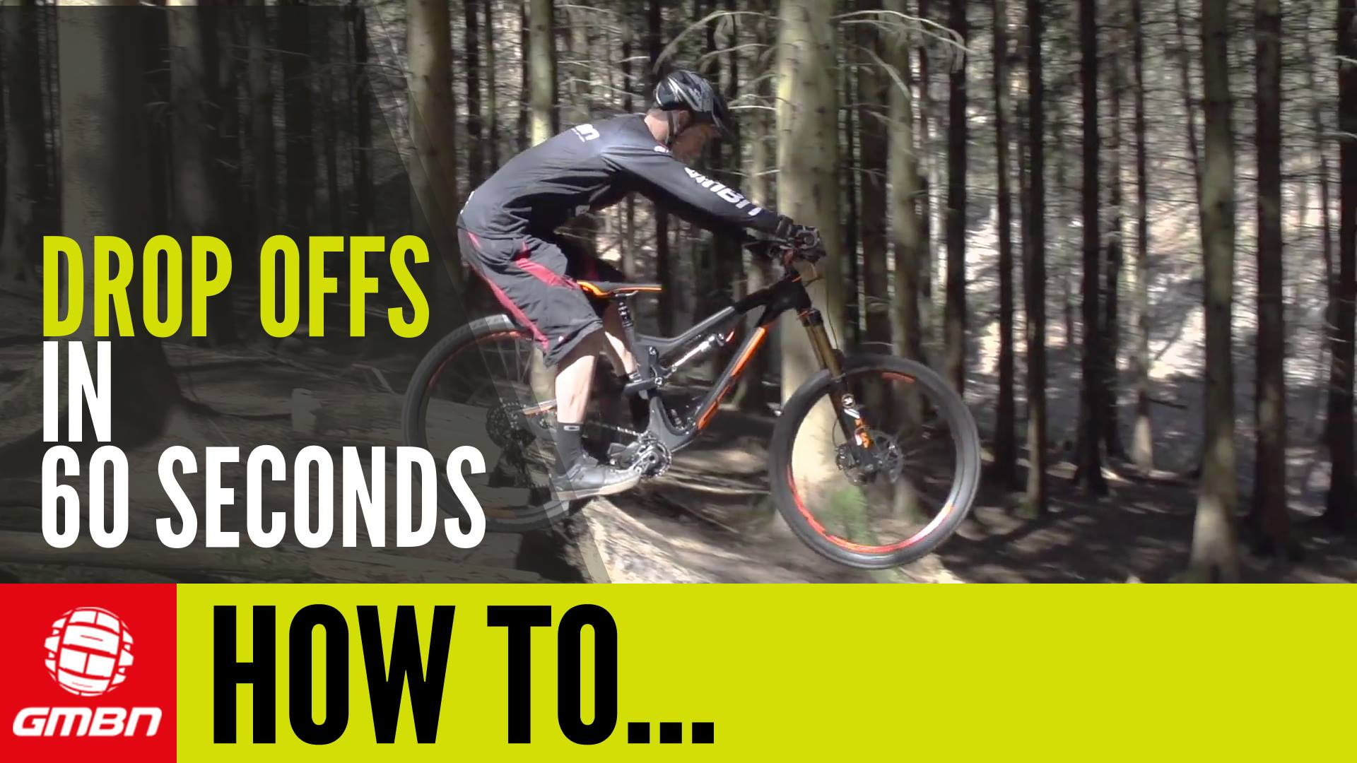 Video: Learn How To Ride Drop Offs In (Nearly) 60 Seconds - Singletracks Mountain Bike News