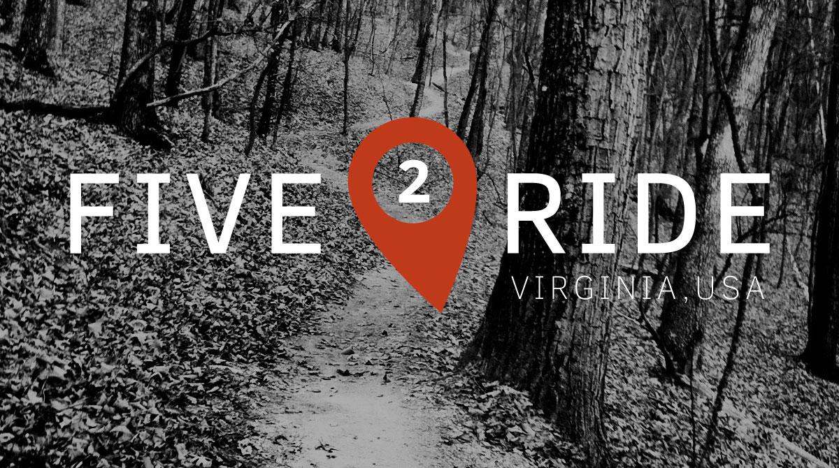 Five2Ride: Mountain Bike Trails in Virginia - Singletracks Mountain Bike News