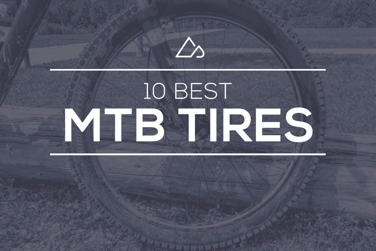 10 Best MTB Tires