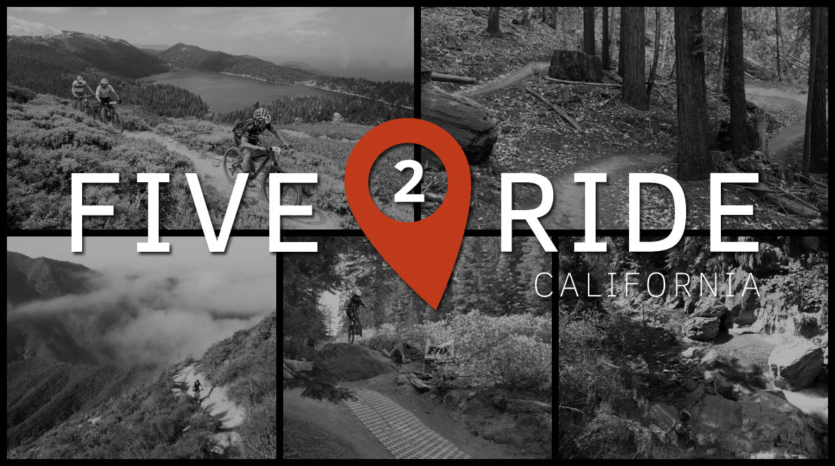 Five2Ride: 5 of the Best Mountain Bike Trails in California