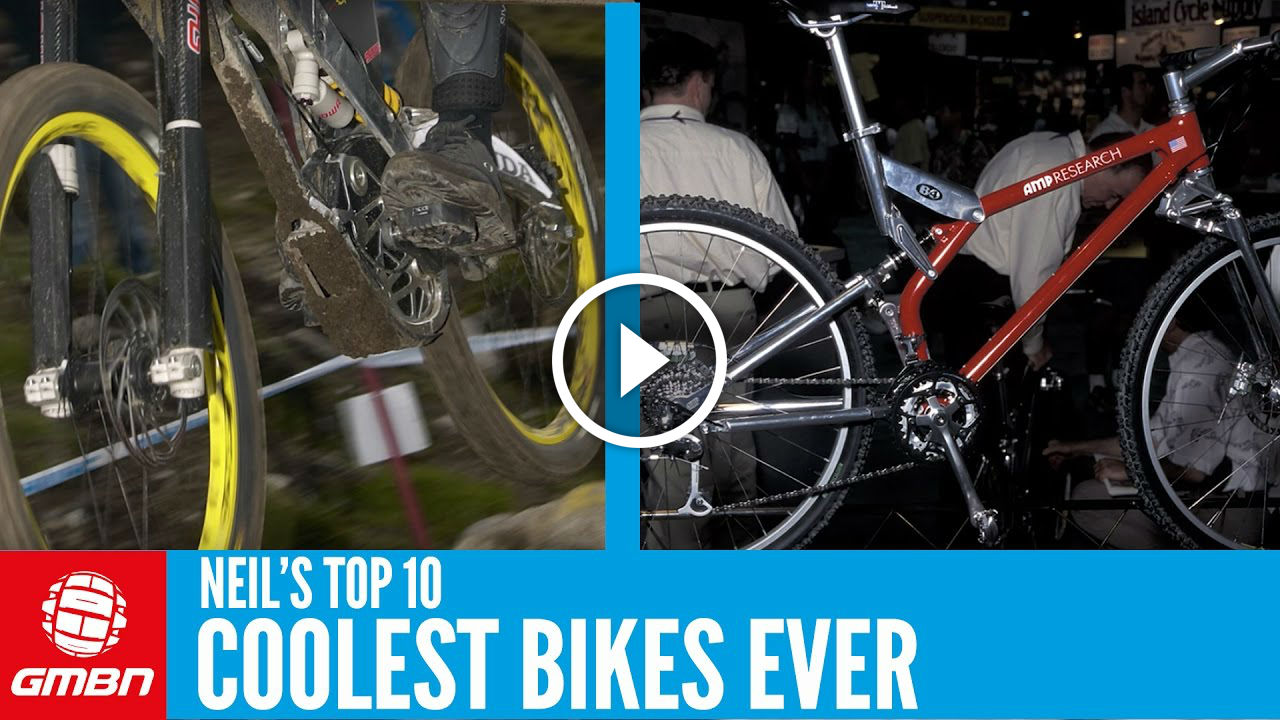 Watch: Neil's Top 10 Coolest Mountain Bikes Ever