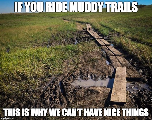 muddy trails meme