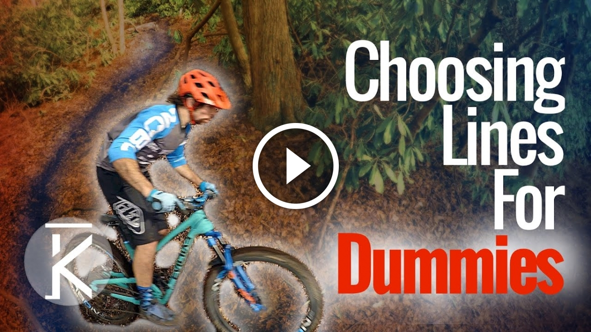 "Watch: ""Choosing Lines for Dummies"" - Singletracks ..."