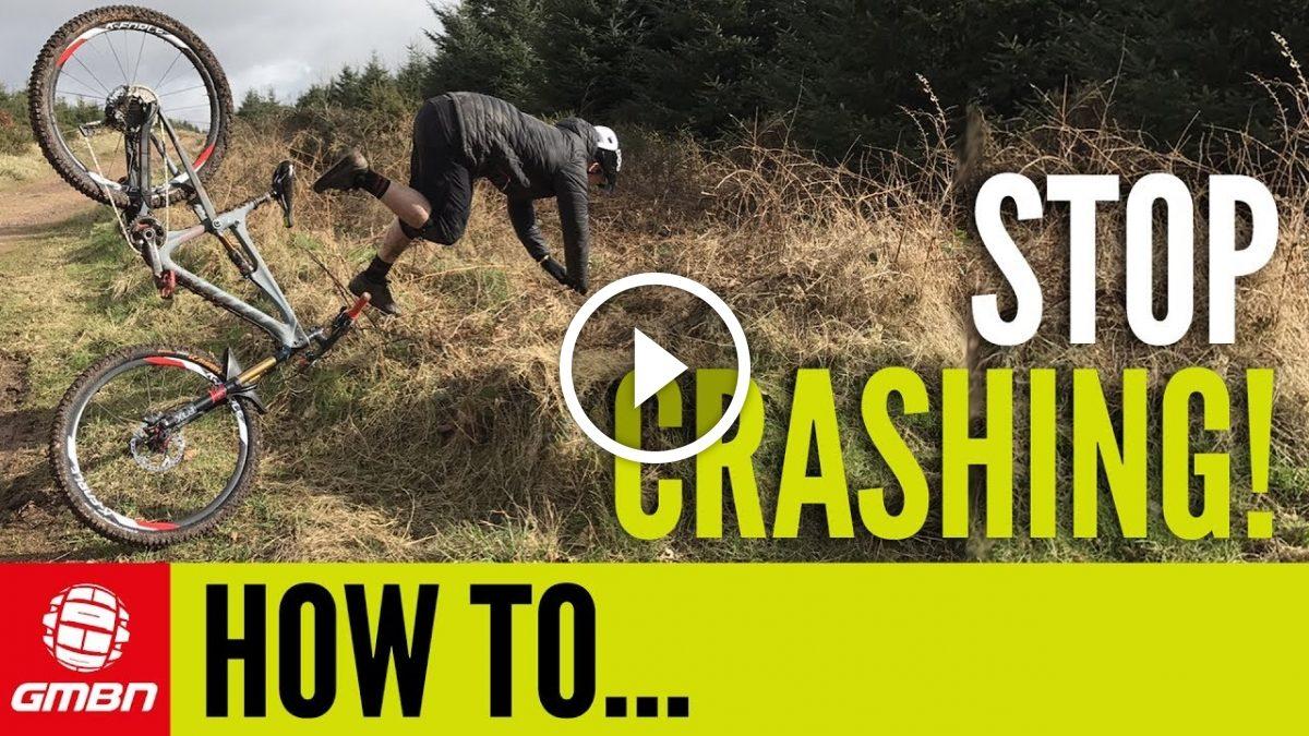 9202715ed Watch  How To Stop Crashing On Your MTB - Singletracks Mountain Bike ...