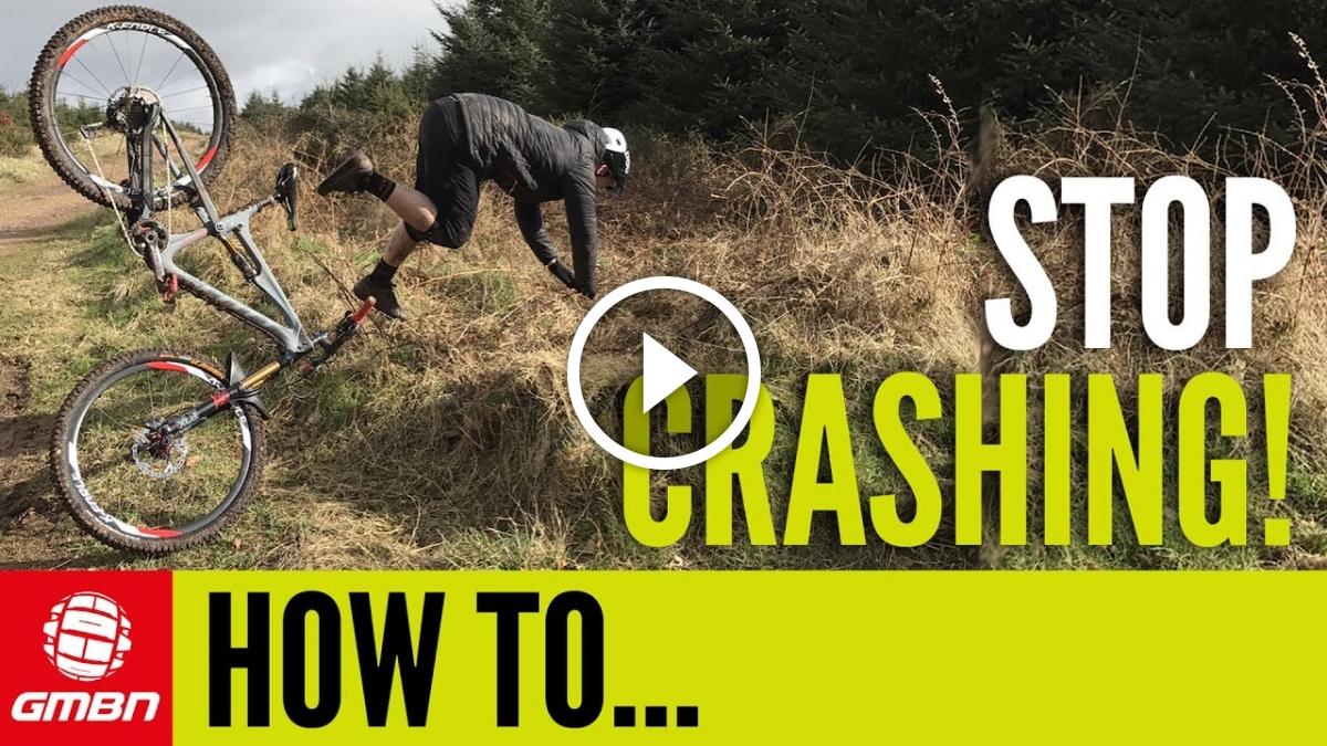 Global Mountain Bike Network >> Watch: How To Stop Crashing On Your MTB - Singletracks Mountain Bike News