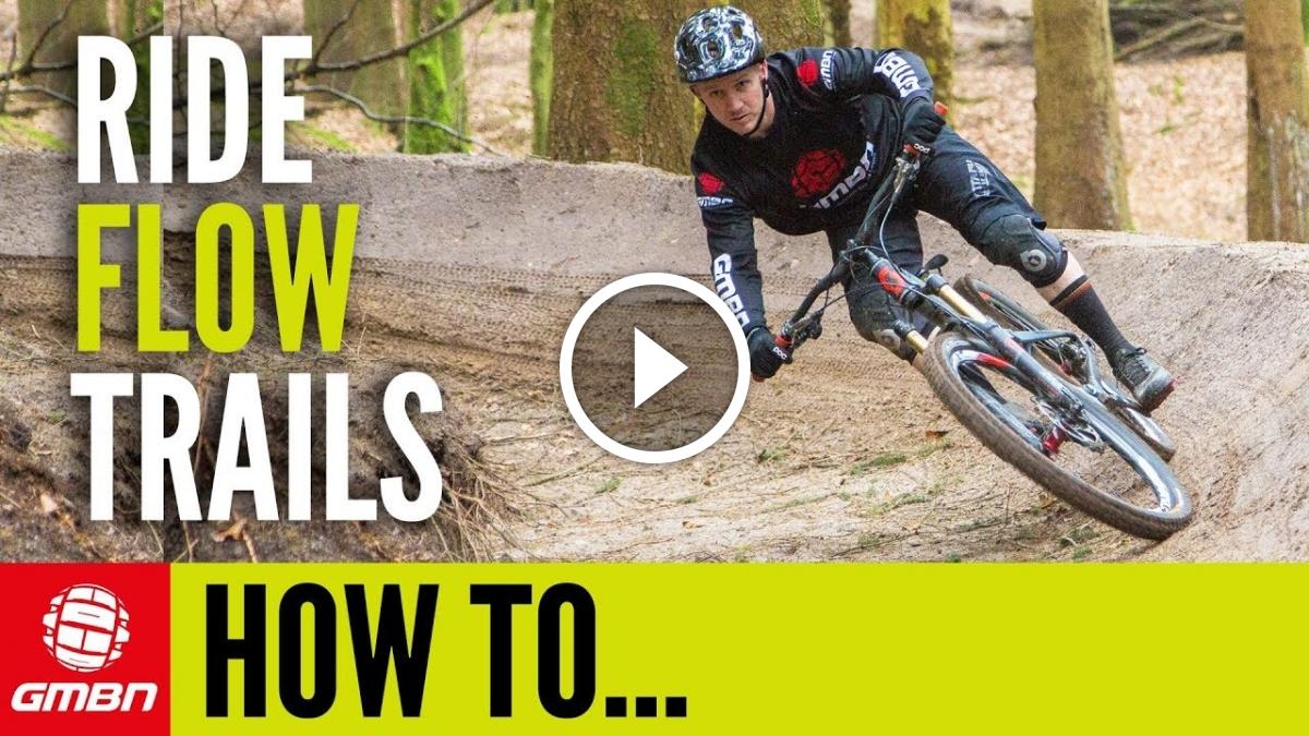 Global Mountain Bike Network >> Watch: How To Ride Flow Trails - Singletracks Mountain Bike News