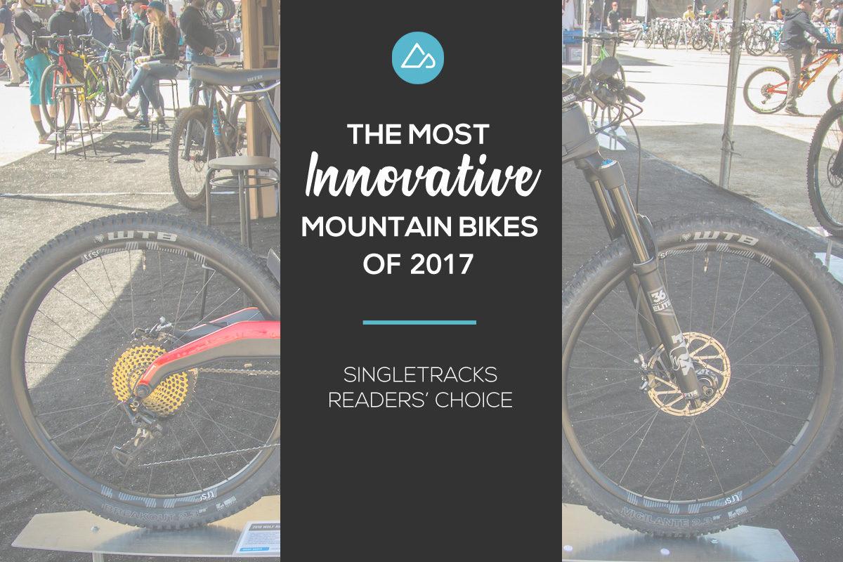 Most Innovative Mountain Bikes 2017