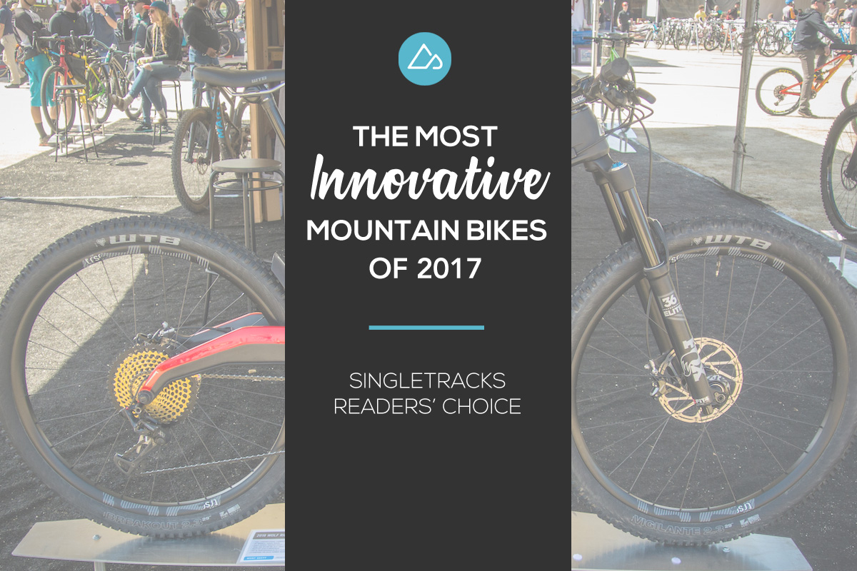 Most Innovative Mountain Bikes 2017
