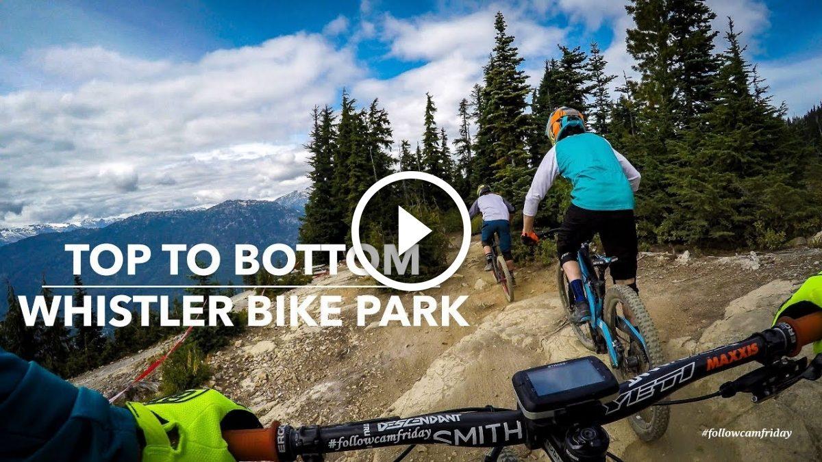 Watch: Shredding the Whistler Bike Park, Top to Bottom