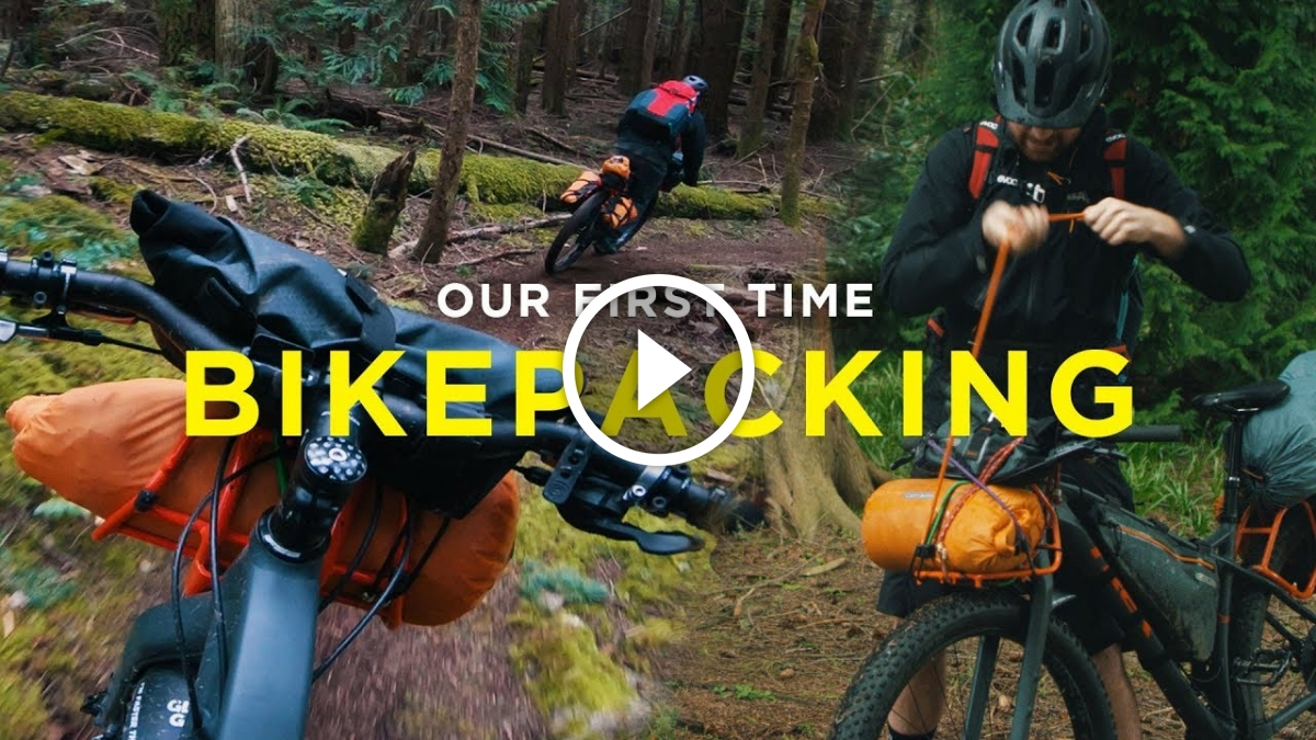 Watch: Our First Time Bikepacking