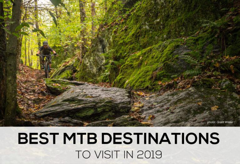 Best Mountain Bike Destinations 2019