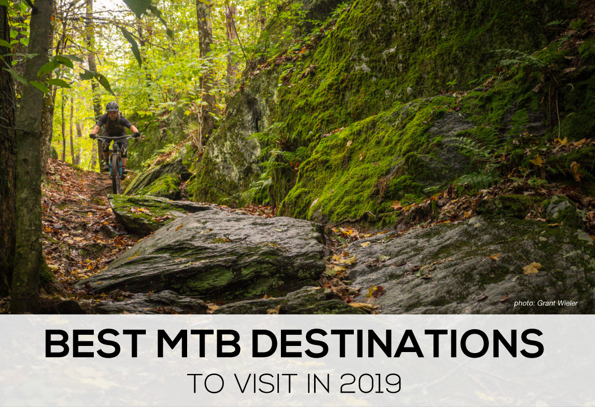 Best Mountain Bike Destinations 2019