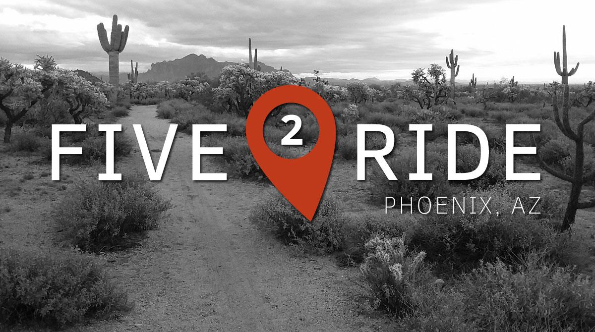 Five2Ride: 5 of the Best Beginner Mountain Bike Trails in Phoenix - Singletracks Mountain Bike News