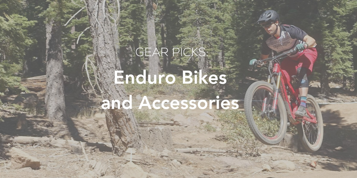 Weekly Product Picks: Enduro Bikes and Accessories