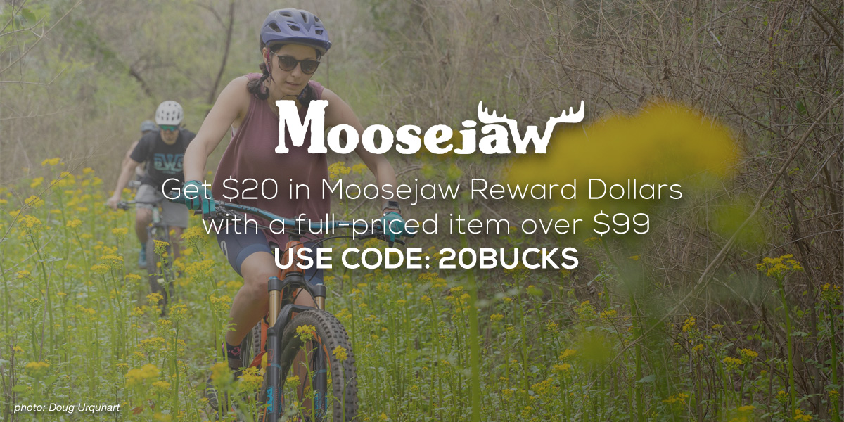 Moosejaw MTB Product Picks: $20 Reward Dollars on Full-Priced Item with Code - Singletracks Mountain Bike News