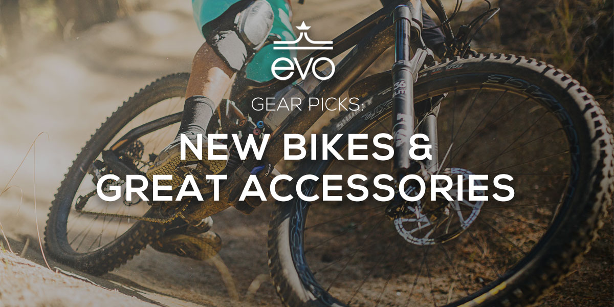 New Mountain Bikes and Great Accessories from evo.com - Singletracks Mountain Bike News