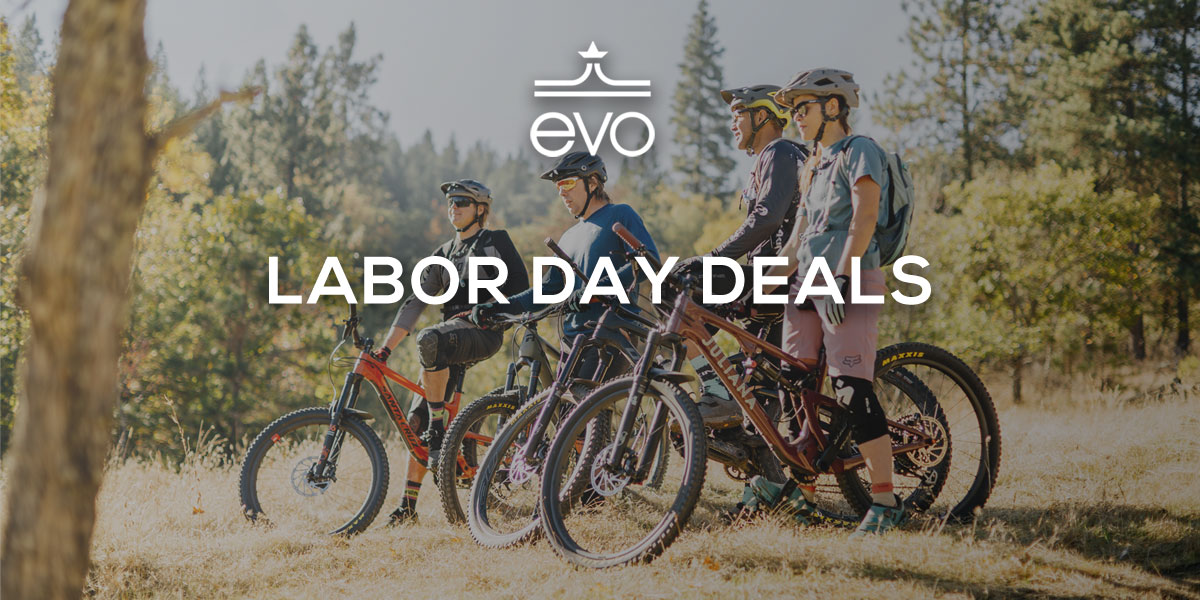 evo Labor Day Deals on Mountain Bike Gear - Singletracks Mountain Bike News