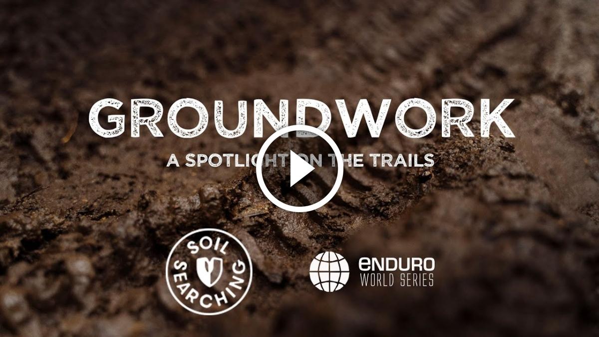 Watch: Groundwork - A Spotlight on the Trails - Singletracks Mountain Bike News