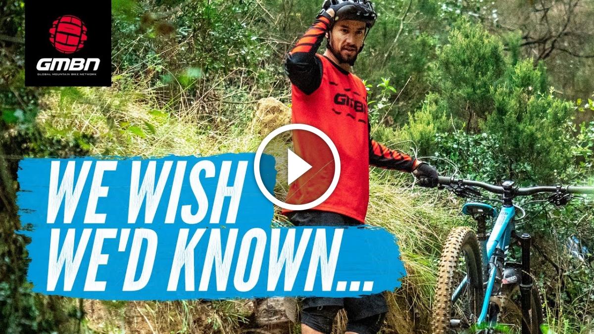 Watch: 8 Things We Wish We'd Known Before We Started Mountain Biking - Singletracks Mountain Bike News