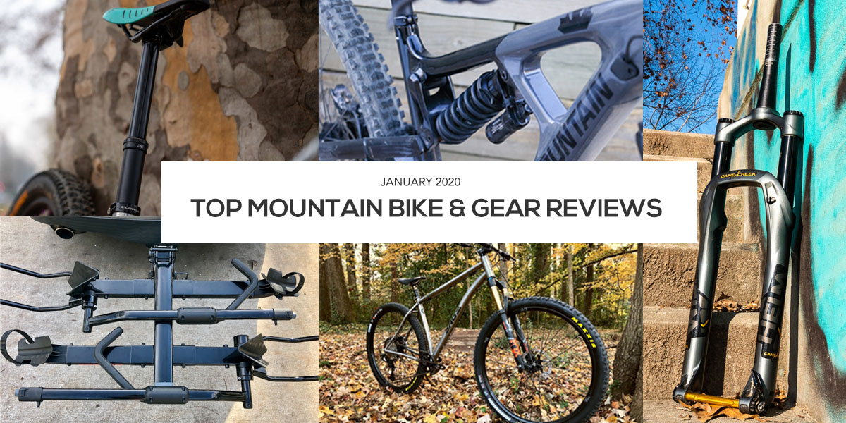 All of the Mountain Bikes and Gear We Reviewed in January - Singletracks Mountain Bike News