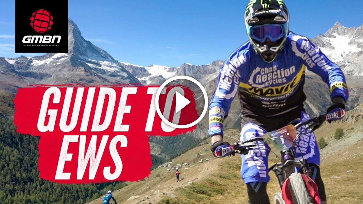 A Complete Guide To The EWS [Video] - Singletracks Mountain Bike News