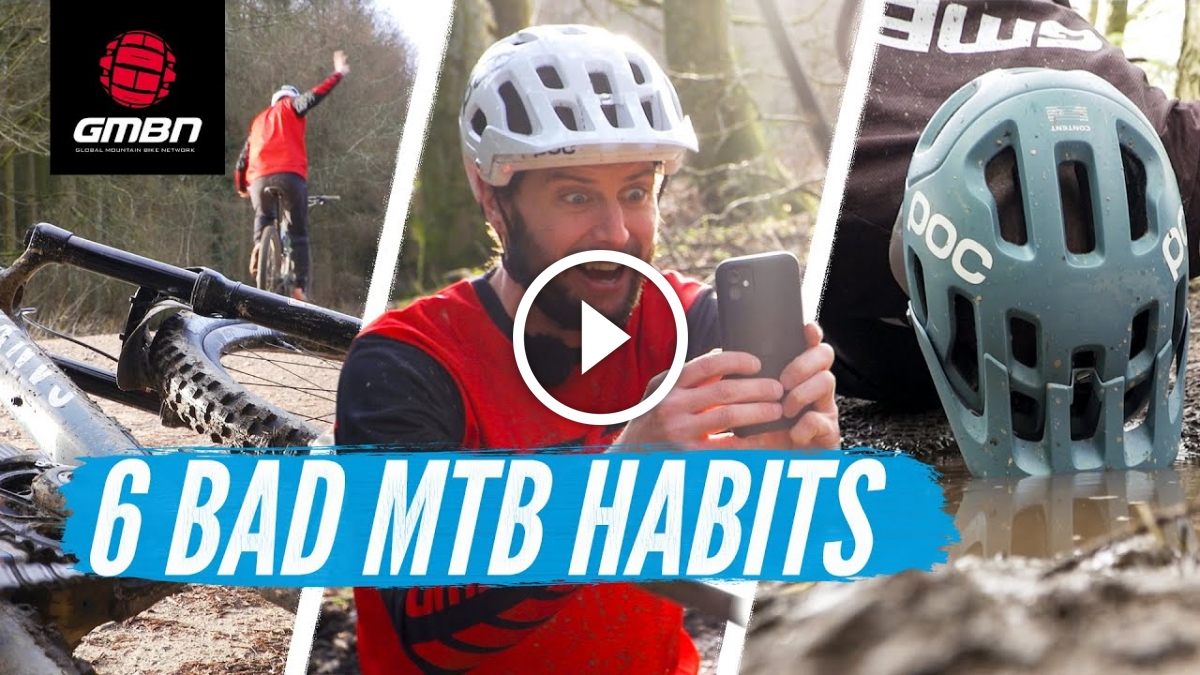 6 Things You Shouldn't Do When Mountain Biking - Bad Habits To Break [Video] - Singletracks Mountain Bike News